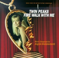 Twin Peaks - Fire Walk With Me - Soundtrack