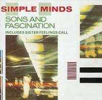 Sons & Fascination & Sister Feelings Call