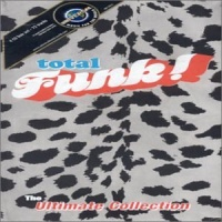 Total Funk! The Ultimate Collection