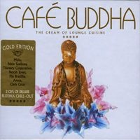 Cafe Buddha The Cream Of Lounge Cuisine