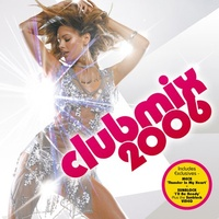 Clubmix 2006 (CD 1)