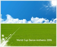 World Cup Dance Anthems (CD 2)
