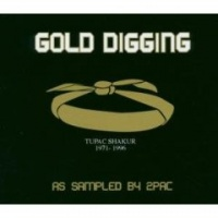 Gold Digging - As Sampled By 2Pac