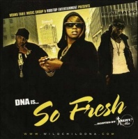 Dna - Is So Fresh