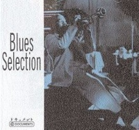 Selection of Blues (CD 1)
