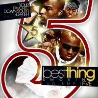 Best Thing Smokin Vol. 5