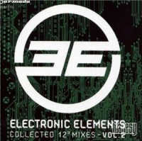 Electronic Elements The Collected 12 Inch Mixes Volume 2 2CD
